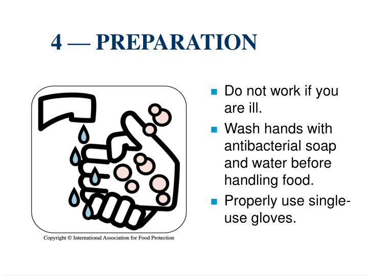 4 — PREPARATION