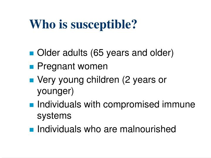 Who is susceptible