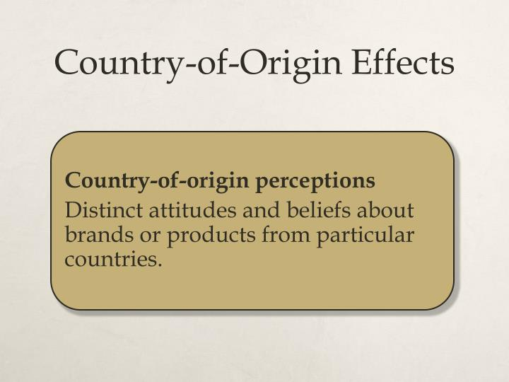 Country-of-Origin Effects