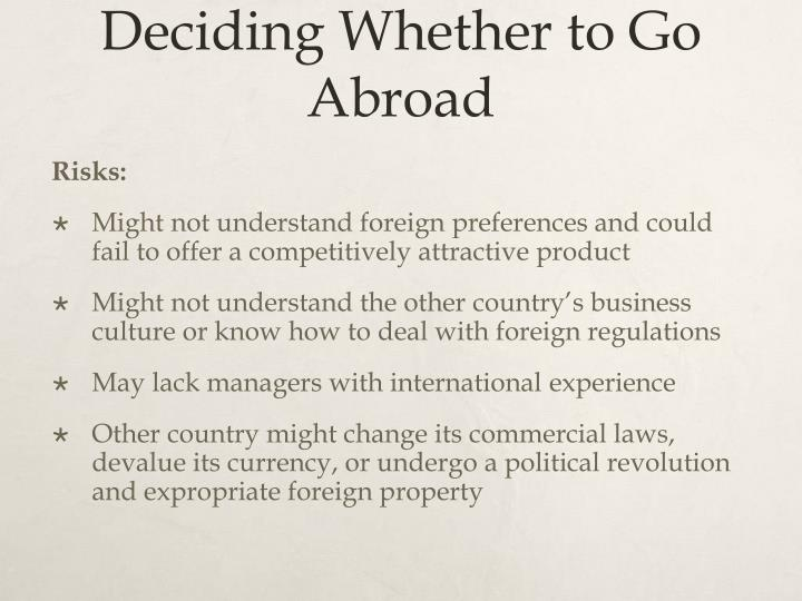 Deciding Whether to Go Abroad