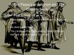 a the papacy at avignon and the great schism2
