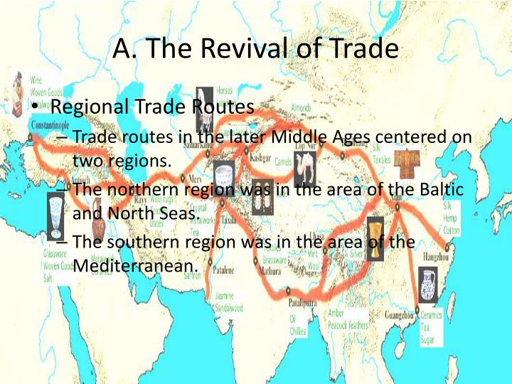 A. The Revival of Trade