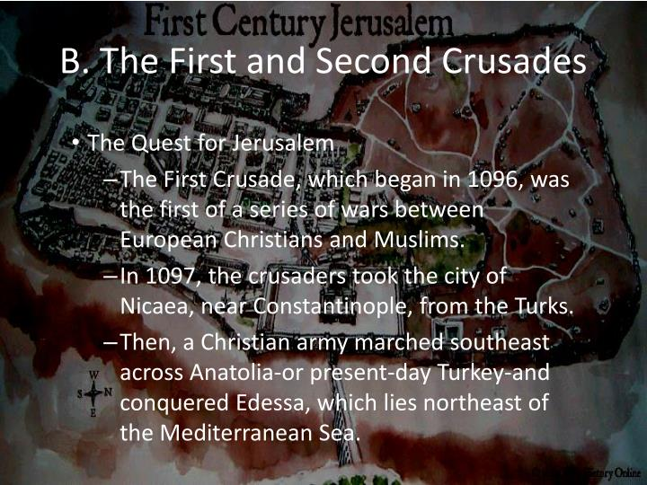 B. The First and Second Crusades