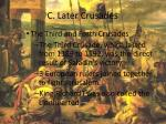 c later crusades1
