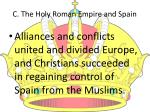 c the holy roman empire and spain