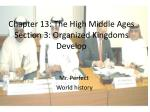 chapter 13 the high middle ages section 3 organized kingdoms develop