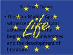 d life and culture