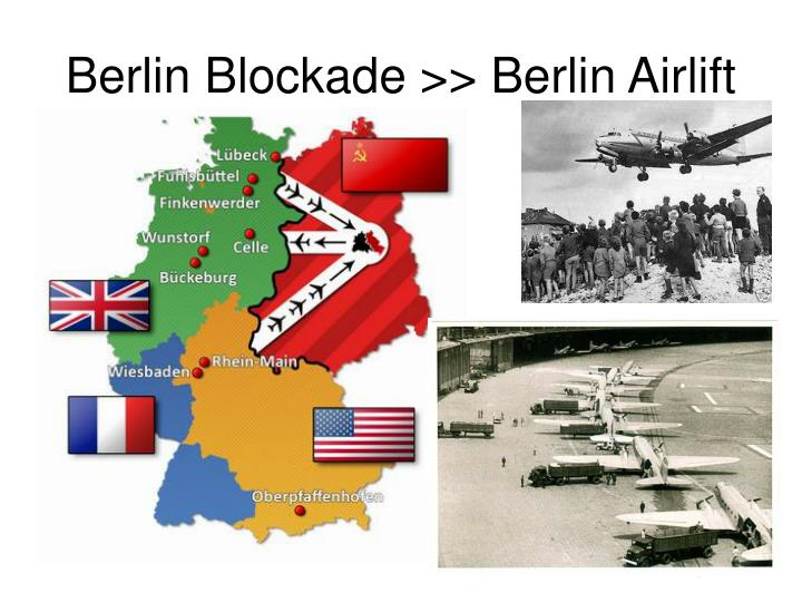 Berlin Blockade >> Berlin Airlift