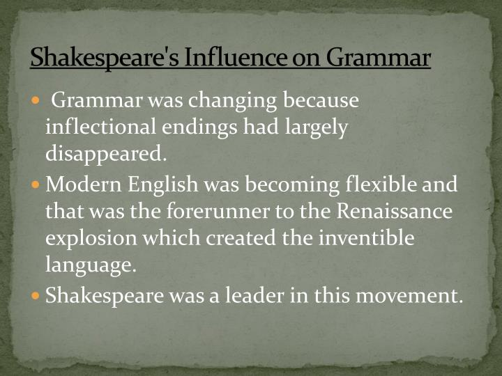 Shakespeare's Influence on Grammar