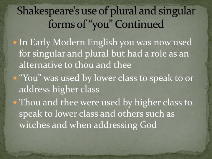 "Shakespeare's use of plural and singular forms of ""you"