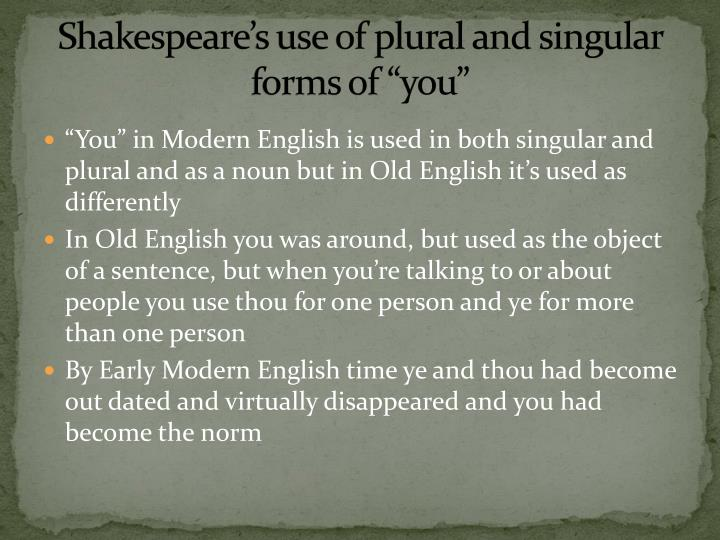 "Shakespeare's use of plural and singular forms of ""you"""