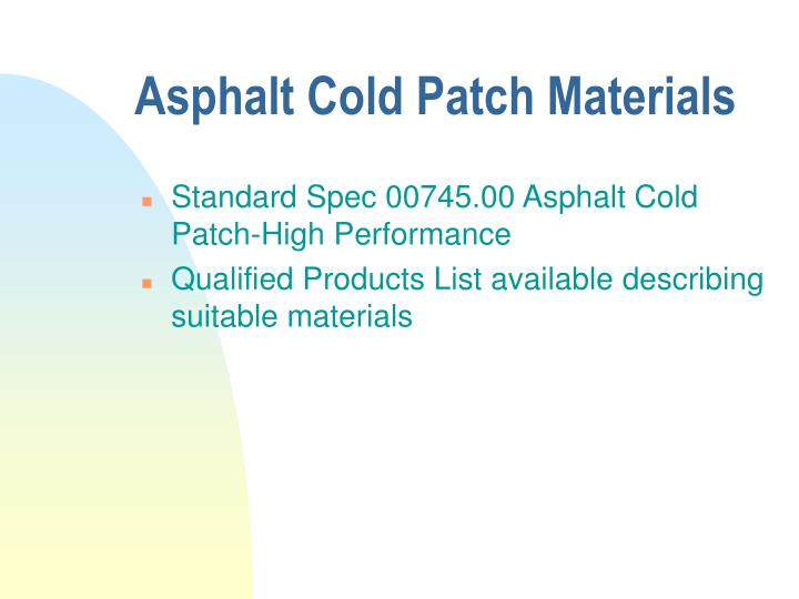Asphalt Cold Patch Materials