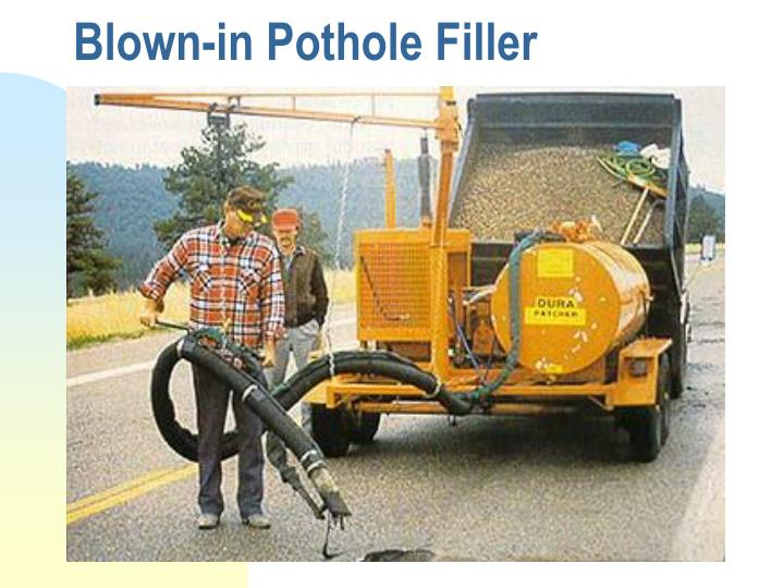 Blown-in Pothole Filler