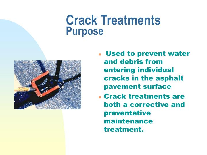 Crack Treatments