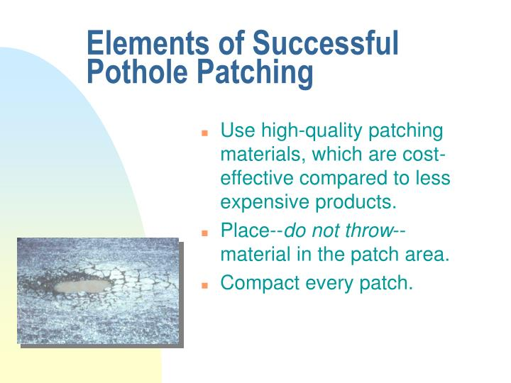Elements of Successful Pothole Patching