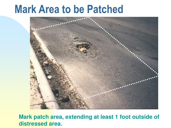 Mark Area to be Patched