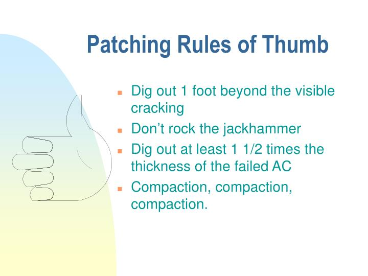 Patching Rules of Thumb