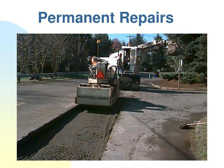Permanent Repairs