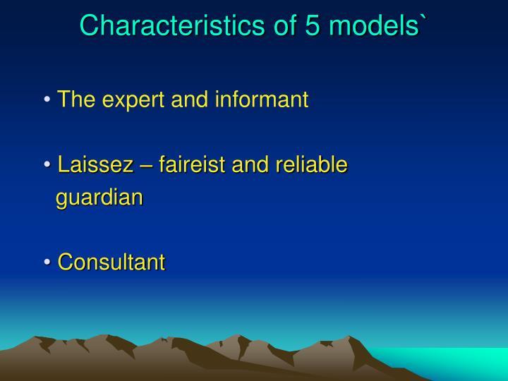 Characteristics of 5 models`
