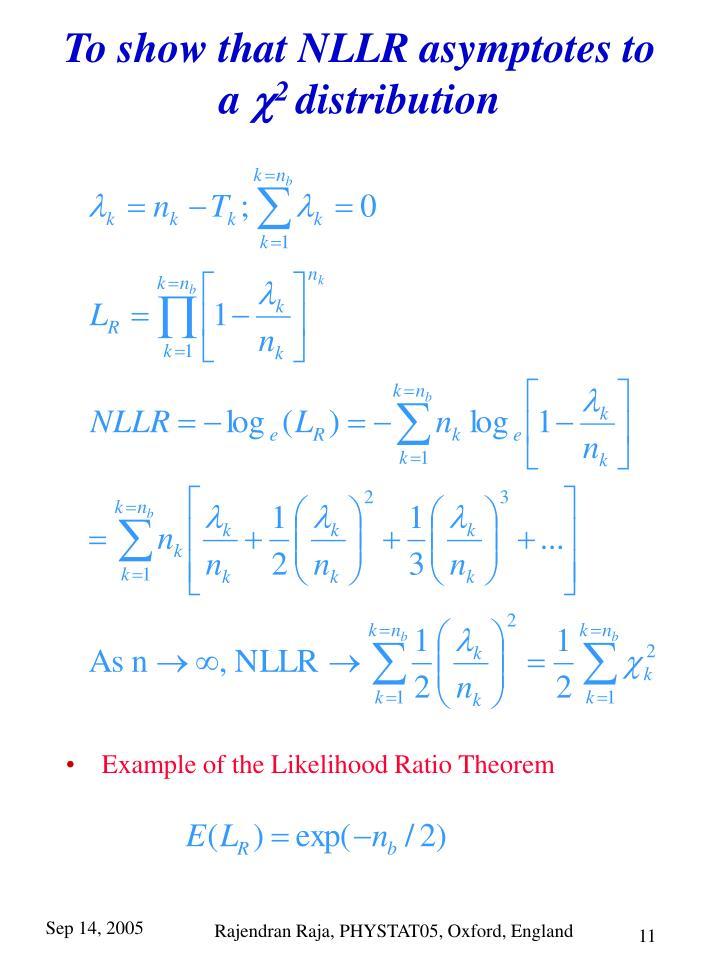 To show that NLLR asymptotes to a