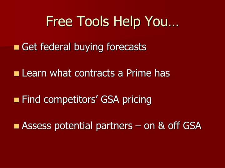 Free Tools Help You…