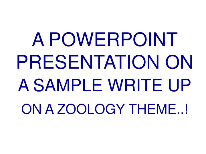A POWERPOINT PRESENTATION ON