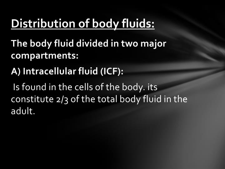 Distribution of body fluids: