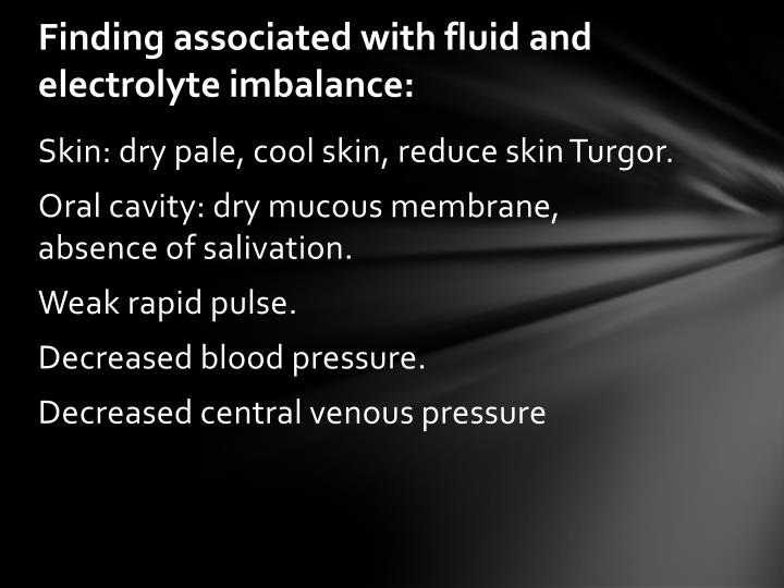 Finding associated with fluid and electrolyte imbalance: