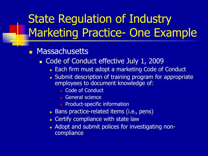 State Regulation of Industry Marketing Practice- One Example