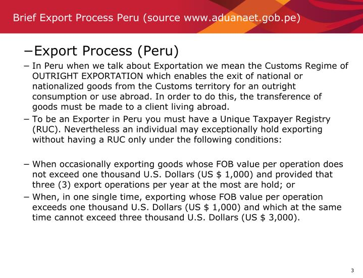 Brief Export Process Peru (source www.aduanaet.gob.pe)