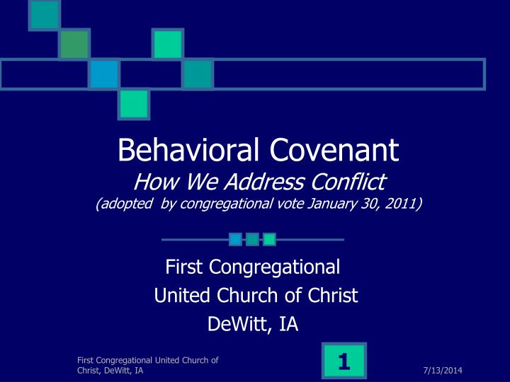 Behavioral covenant how we address conflict adopted by congregational vote january 30 2011