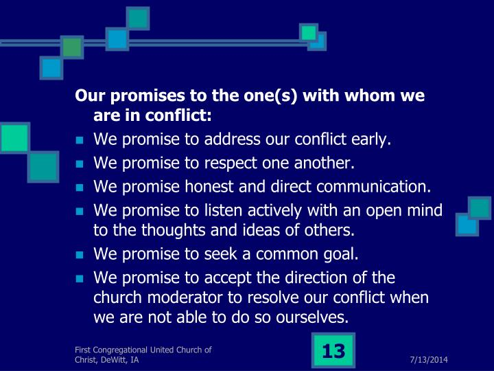 Our promises to the one(s) with whom we are in conflict: