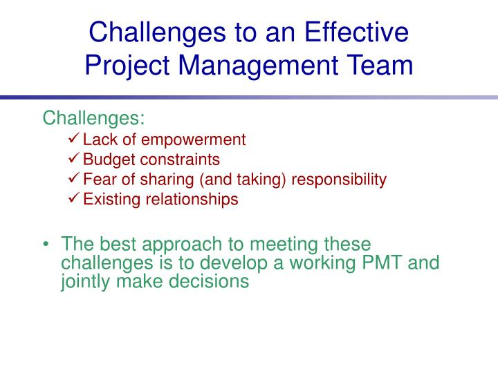 Challenges to an Effective Project Management Team