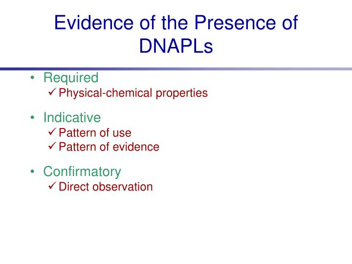Evidence of the Presence of DNAPLs