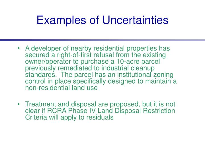 Examples of Uncertainties