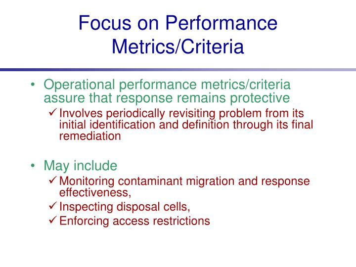 Focus on Performance Metrics/Criteria