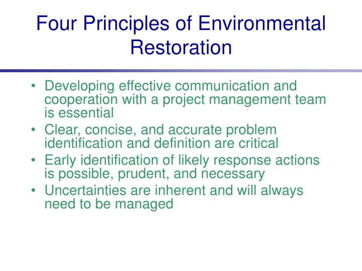 Four Principles of Environmental Restoration
