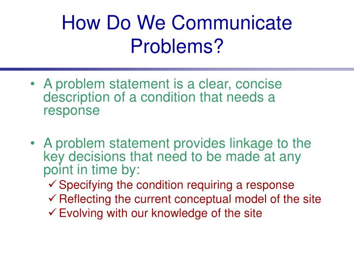 How Do We Communicate Problems?