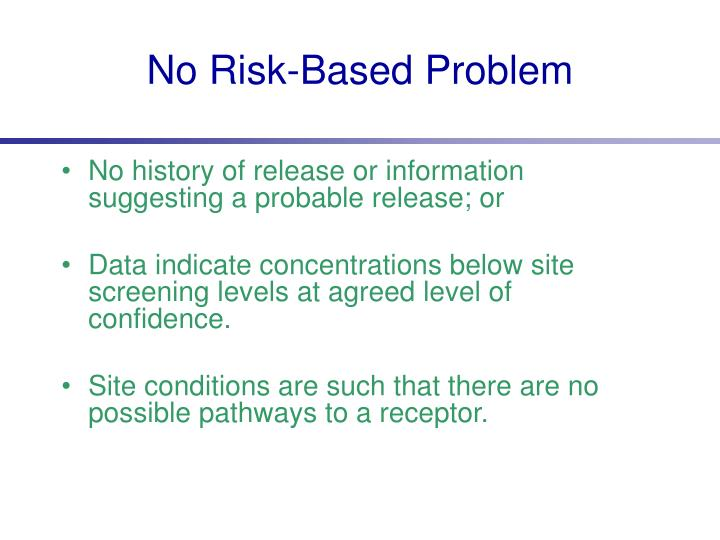 No Risk-Based Problem