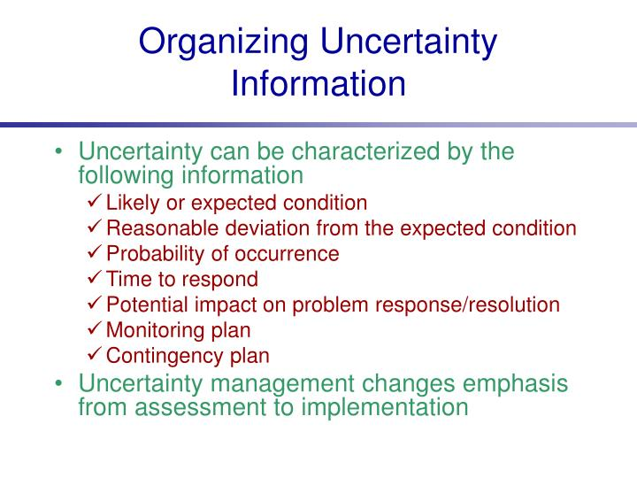 Organizing Uncertainty Information