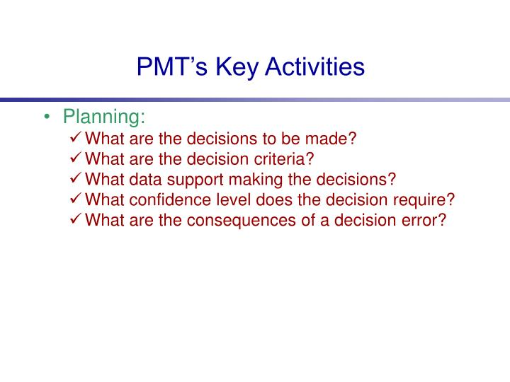 PMT's Key Activities