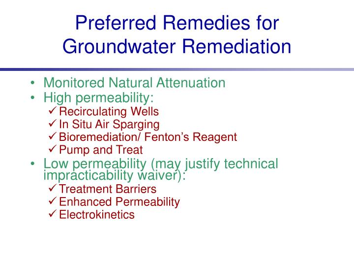 Preferred Remedies for Groundwater Remediation