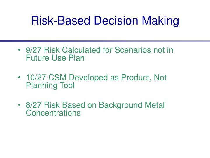 Risk-Based Decision Making