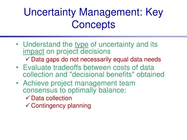 Uncertainty Management: Key Concepts