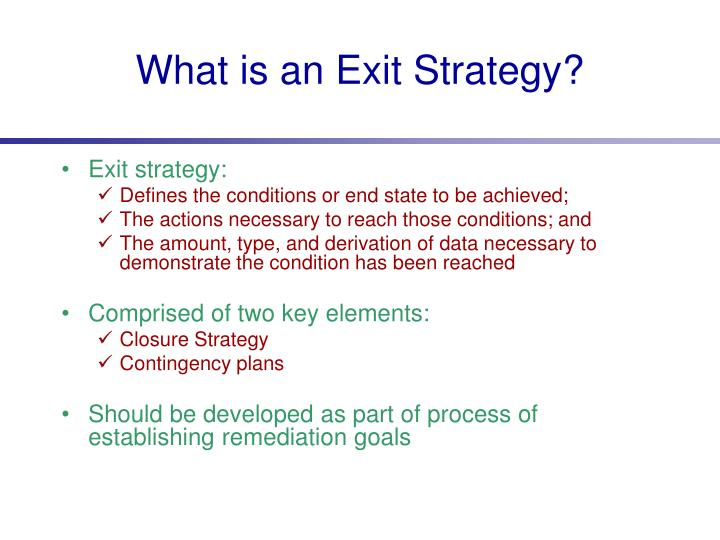 What is an Exit Strategy?