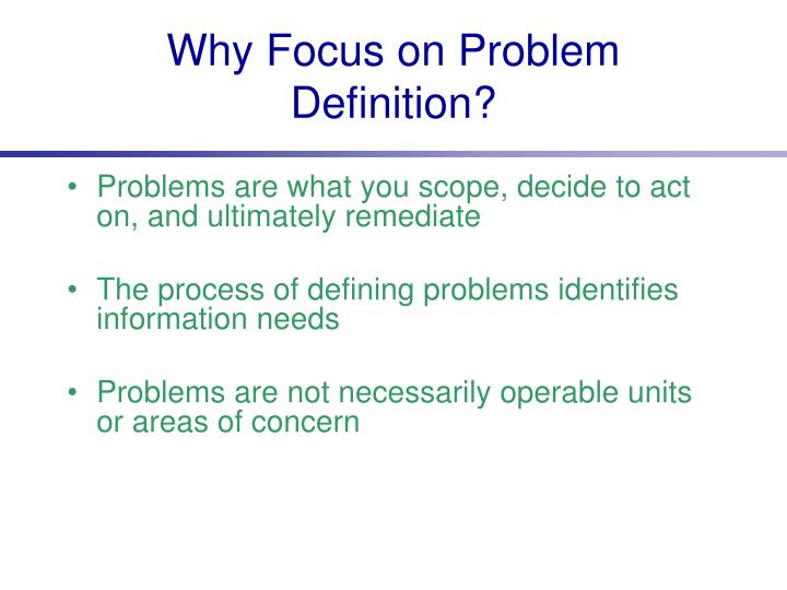 Why Focus on Problem Definition?