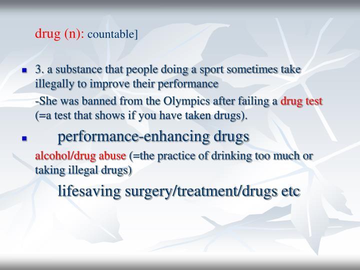 drug (n):