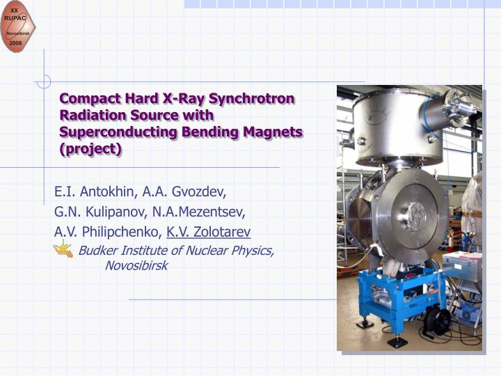 Compact hard x ray synchrotron radiation source with superconducting bending magnets project