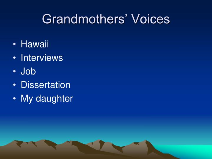 Grandmothers' Voices