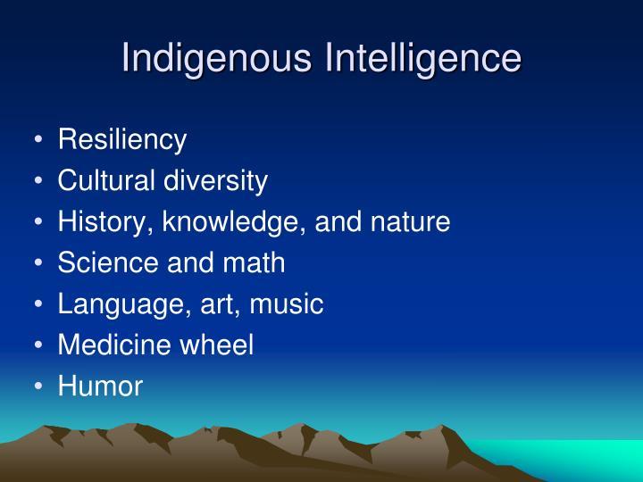 Indigenous Intelligence